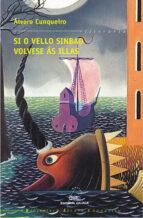 si o vello sinbad volvese as illas-alvaro cunqueiro-9788482887807