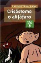 crisostomo o alifafaro-antonio yañez casal-9788482889207
