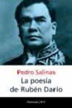 la poesia de ruben dario: ensayo sobre el tema y los temas del po eta pedro salinas 9788483076507