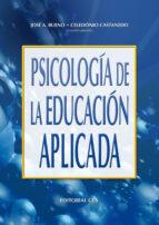 psicologia de la educacion aplicada-celedonio castanedo-jose a. bueno-9788483161807