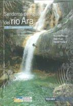 senderos de agua del rio ara. barranquismo en sobrarbe alex puyó ricardo blanco david tresaco 9788483214107