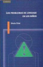 los problemas del lenguaje en los niños-shula chiat-9788483232507