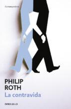 la contravida philip roth 9788483463307