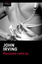 personas como yo-john irving-9788483838907