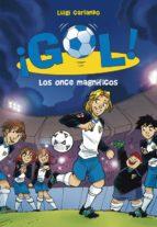¡gol! 12 : los once magnificos luigi garlando 9788484417507