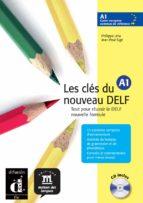 les cles du noveau delf: a1 (libro del alumno) 9788484433507