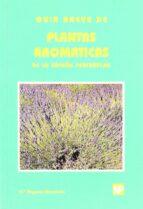 guia breve de plantas aromaticas de la españa peninsular-m angeles mendiola ubillos-9788484760207