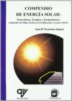 compendio de energia solar: fotovoltaica, termica y termoelectron ica-jose m fernandez salgado-9788484764007
