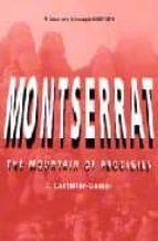 Descarga de libros iphone Montserrat: the mountain of prodigies