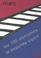 los cien aforismos: la segunda vision franz marc 9788488020307