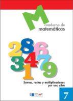 cuaderno de matematicas, nº 7-9788489655607