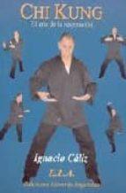 chi kung: el arte de la respiracion ignacio caliz 9788489836907