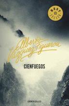 cienfuegos (cienfuegos 1) (ebook)-alberto vazquez-figueroa-9788490321607