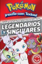 guia oficial de los pokemon legendarios y singulares (pokemon) 9788490438107