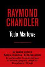 todo marlowe (4ª ed.)-raymond chandler-9788490567807