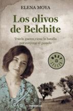 los olivos de belchite elena moya 9788490625507