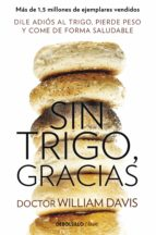 sin trigo, gracias-william davis-9788490628607