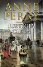 justicia ciega-anne perry-9788490700907