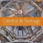 catedral de santiago de compostela (ed. deluxe) 9788491030607