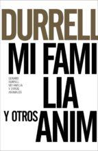 mi familia y otros animales (ed. 50 aniversario)-gerald durrell-9788491043607