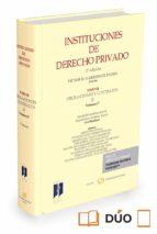 instituciones de derecho privado tomo iii vol. 2º 9788491358107