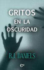 gritos en la oscuridad (ebook)-b.j. daniels-9788491706007