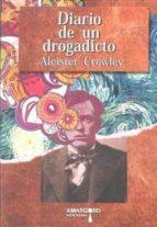 diario de un drogadicto aleister crowley 9788492560707