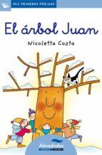 el arbol juan (primeras paginas - lc: letra cursiva)-nicoletta costa-9788492702107