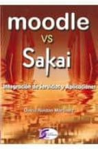 moodle vs sakai: integracion de servicios y aplicaciones-david roldan martinez-9788492779307