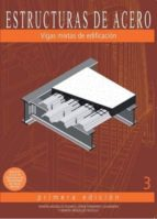 vigas mixtas de edificación: estructuras de acero 3 (cartone)-ramon arguelles alvarez-9788492970407