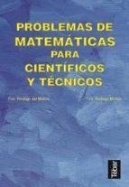 problemas matematicos para cientificos y tecnicos francisco rodrigo muñoz francisco rodrigo del molino 9788493038007