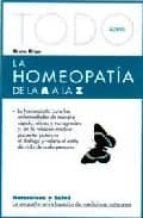 todo sobre la homeopatia de la a a la z bruno brigo 9788493303907