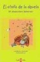 el otoño de la abuela: mi abuela tiene alzheimer-dagmar mueller-9788493551407