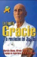 la familia gracie: la revolucion del jiu-jitsu-marcelo alonso-9788493630607