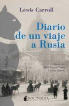 diario de un viaje a rusia lewis carroll 9788493739607