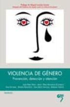 violencia de genero, prevencion, deteccion y atencion jesus perez viejo ana isabel perez montalvo andres quinteros turinetto 9788493773007
