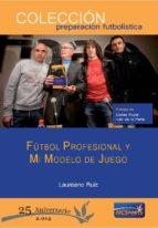 futbol profesional y mi modelo de juego-pedro gomez-9788493848507