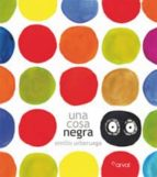 una cosa negra-emilio urberuaga-9788493876807