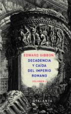 decadencia y caida del imperio romano. vol. 1 edward gibbon 9788493963507