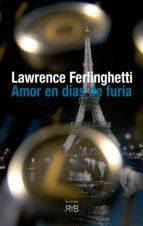 amor en días de furia-lawrence ferlinghetti-9788494314407