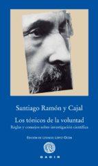 los tónicos de la voluntad santiago ramon y cajal 9788494363207