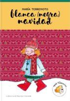 El libro de María terremoto nº 3: blanca (negra) navidad autor MARIA GABILONDO DOC!