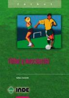 futbol y musculacion gilles cometti 9788495114907