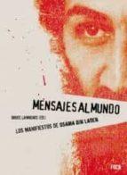 mensajes del mundo: los manifiestos de osama bin laden-bruce b. lawrence-9788495440907
