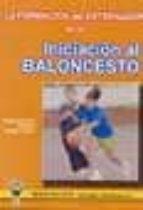formacion entrenador en la iniciacion al baloncesto fco. javier gimenez fuentes guerra 9788495883407