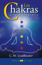 los chakras: una monografia c.w. leadbeater 9788496595507