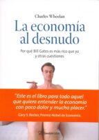 la economia al desnudo-charles wheelan-9788496612907