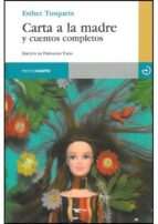 carta a la madre y cuentos completos-esther tusquets-9788496675407