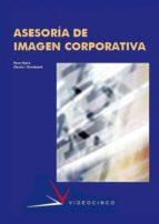 asesoria de imagen corporativa (ciclos formativos de grado superi or) rosa maria garcia domenech 9788496699007