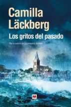 los gritos del pasado (serie fjällbacka 2)-camila lackberg-9788496748507